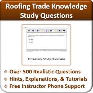 Contractor Classes Roofing Study Questions